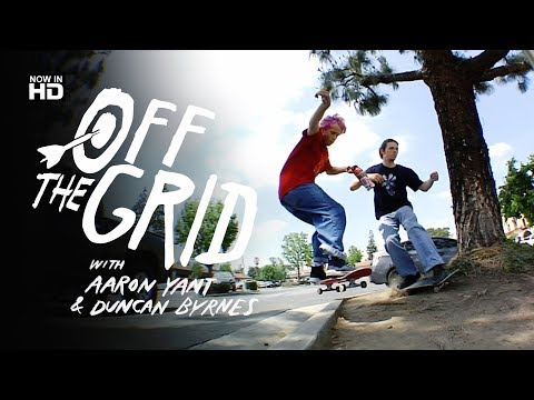Aaron Yant & Duncan Byrnes - Off The Grid