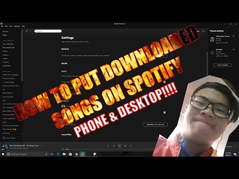 How To Put Downloaded Songs On Spotify - Phone & Desktop!