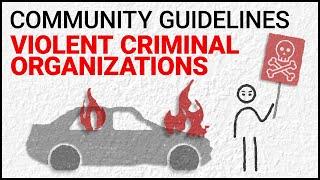 Violent Criminal Organizations