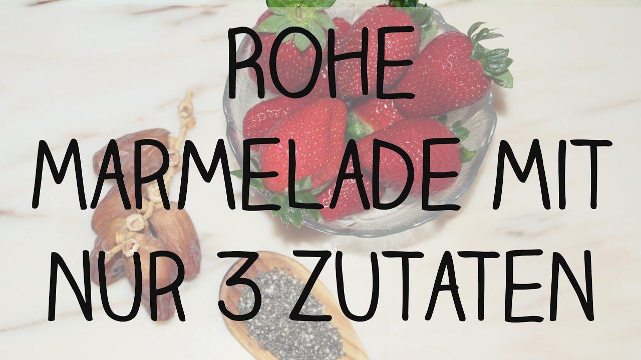 rohe marmelade mit nur 3 zutaten vegane rohkost f r kinder gesund und zuckerfrei youtube. Black Bedroom Furniture Sets. Home Design Ideas