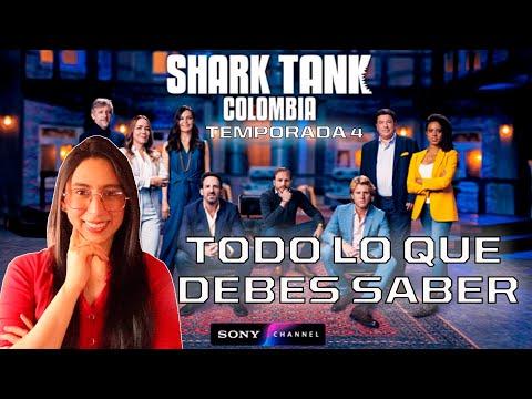 🦈¡Regresa! SHARK TANK COLOMBIA temporada 4 💰 TODO LO QUE DEBES SABER reality de negocios más exitoso