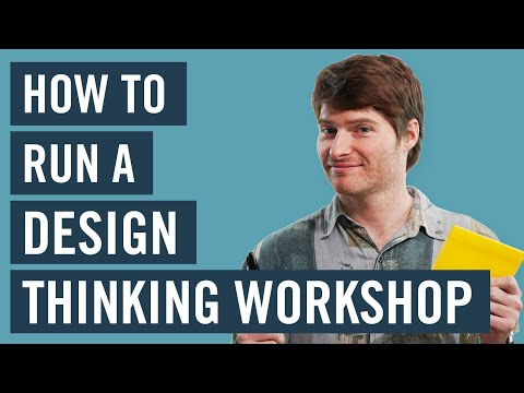 How To Run A Design Thinking Workshop