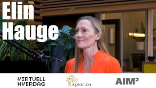 Virtuell Hverdag #30 - Elin Hauge @ AIM2NORTH 2019 - Implementing AI (English)