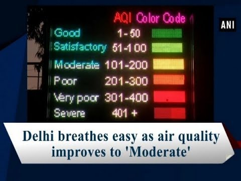 Delhi breathes easy as air quality improves to 'Moderate' -  ANI News
