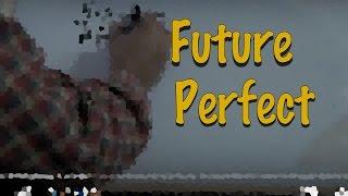 INGLÉS. 23- FUTURE PERFECT. Inglés para hablantes de español. Tutorial