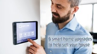 6 smart home upgrades to help sell your house