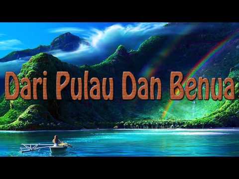 Lagu Rohani Kristen - Dari Pulau Dan Benua