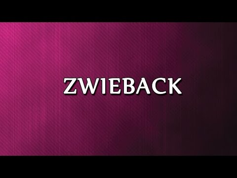 Zwieback | RECIPES | EASY TO LEARN