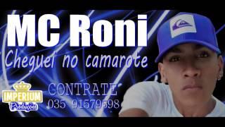 Mc Roni - Cheguei no Camarote (Dj Biel) Lançamento