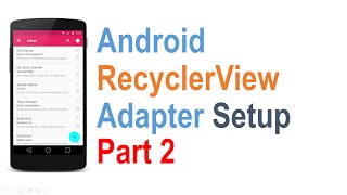 226 Android RecyclerView Tutorial Part 2 |