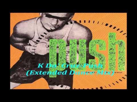 K Da' Cruz   Push  (Extended Dance Mix) 1993