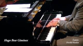 Hugo Bear Giménez - Laura, David Raksin