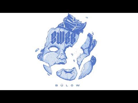 bülow – Boys Will Be Boys
