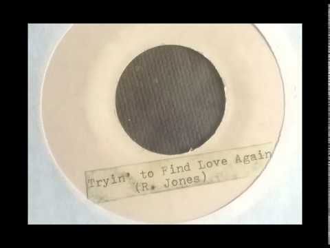 R. Jones / Tryin' To Find Love Again 45