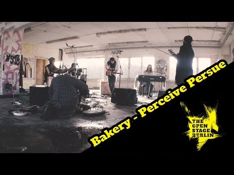 Bakery - Perceive Persue (Live) - The Open Stage Berlin