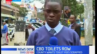 Nairobi county government and private investors in a row over public toilets