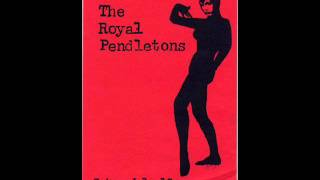 The Royal Pendletons - Losing hand
