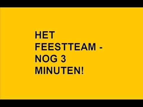 Het Feestteam - Nog 3 minuten