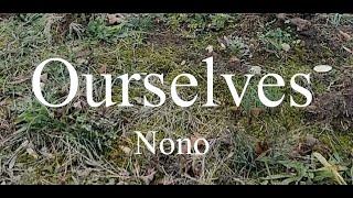 Ourselves - Nono thumbnail