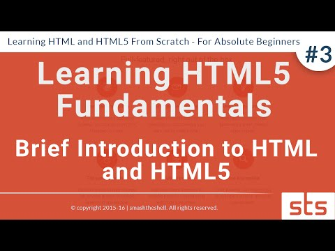 Brief Introduction to HTML and HTML5  | HTML Tutorial Series for Beginners 2016  #3