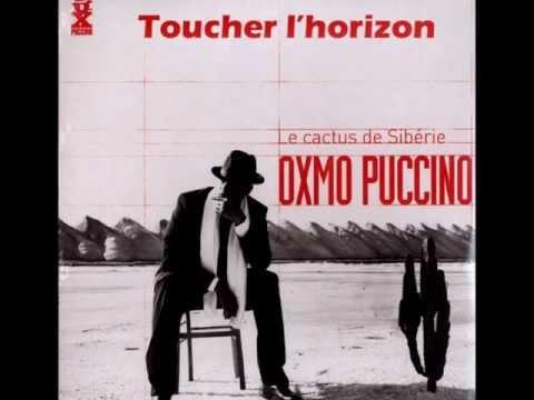 Oxmo Puccino - Toucher l horizon