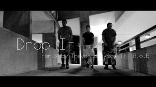 Drop it by Trevor Jackson ft. B.o.B Choreography by Explicit 6