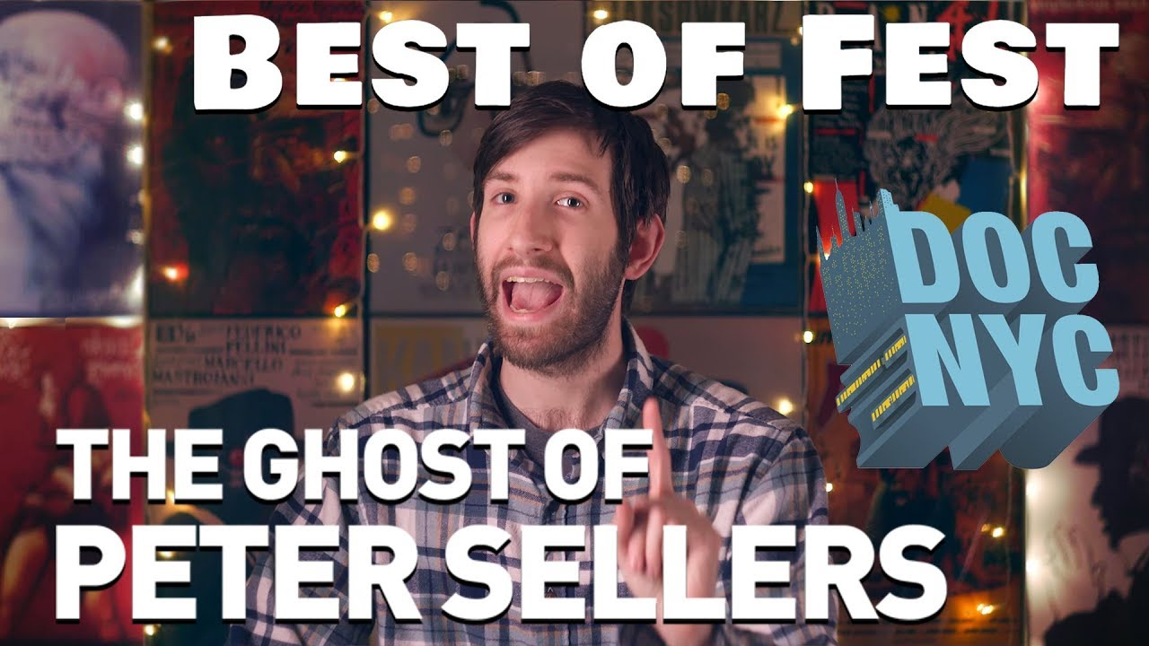 Best of Fest - DOCNYC 2018 - The Ghost of Peter Sellers