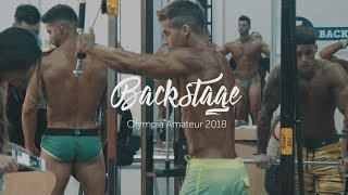 BACKSTAGE OLYMPIA AMATEUR 2018 (video exclusivo)