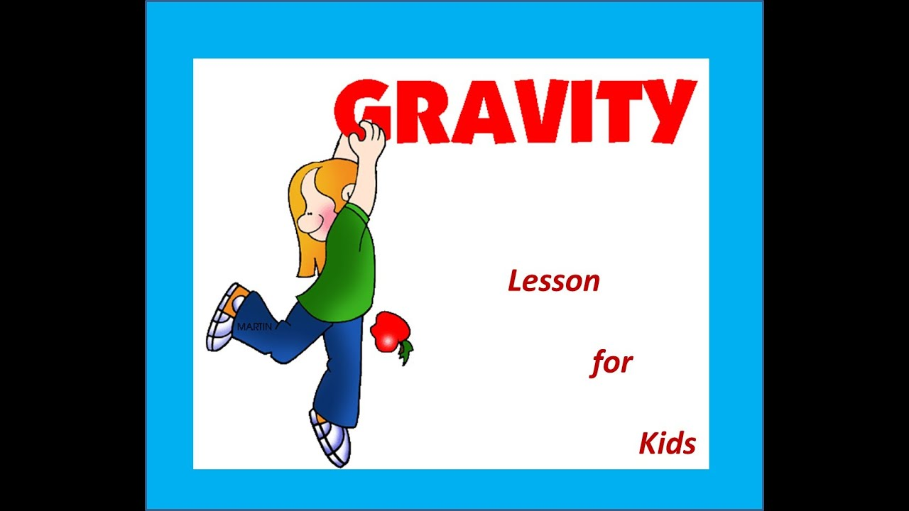 Gravity For Kids