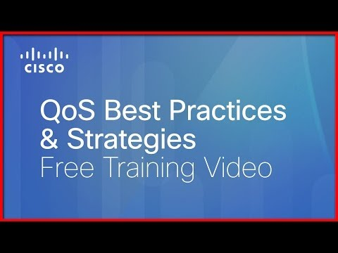 Cisco Learning Network: Free QoS Training Video: Best Practices & Strategies