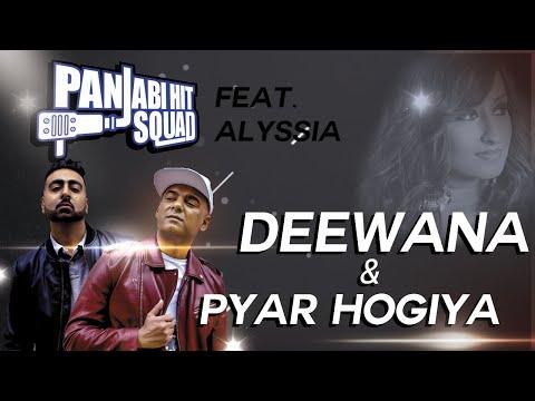Alyssia feat Panjabi Hit Squad - Deewana