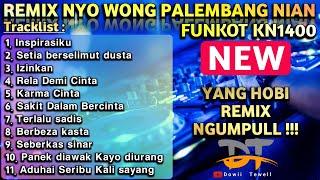REMIXNYO WONG PALEMBANG NIAN || YANG HOBI REMIX NGUMPUL !!!