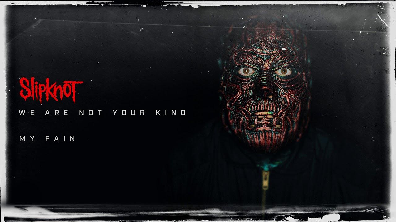 Download Slipknot - My Pain (Audio)