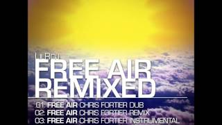 LilRoj - Free Air - Chris Fortier Remix