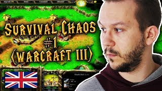 Survival Chaos #1 (Warcraft 3) w/LF, Esfar, Altair