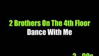 Watch 2 Brothers On The 4th Floor Dance With Me video