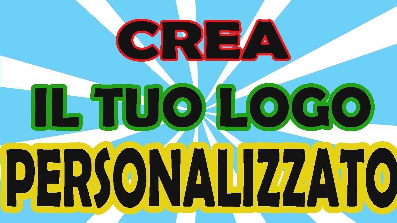 Amato Come creare un logo per Youtube, Facebook, Sito - YouTube GK51
