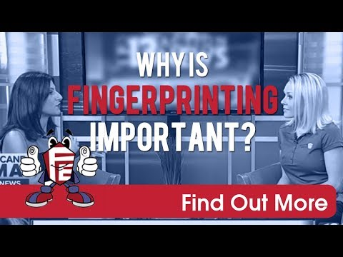 Why Fingerprinting is Important [KTNV Interview with Fingerprinting Express]