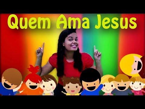 QUEM AMA JESUS – TURMA KIDS E CIA MÚSICA INFANTIL