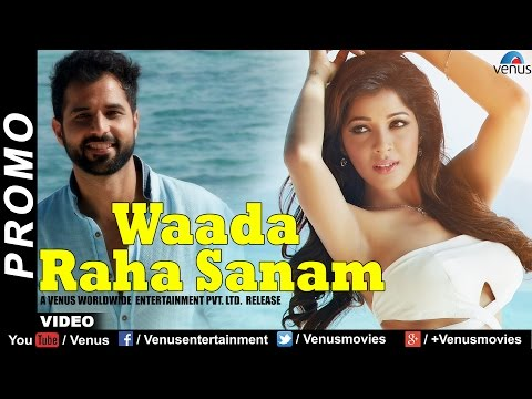 Waada Raha Sanam | Official HD Song Promo | Feat: Vipin Sharma & Sonia Dey | Latest Hindi Song 2017