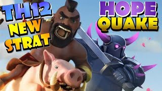 *NEW STRATEGY* TH12 HoPe Quake Attack Strategy - Best TH12 Attack Strategies in Clash of Clans