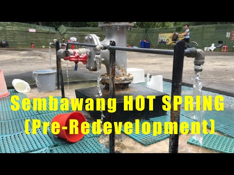 SEMBAWANG HOT SPRING, ONE & ONLY IN SINGAPORE!