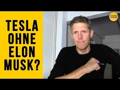 Tesla ohne Elon Musk?