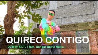 QUIERO CONTIGO - DJ Moy u0026 LTJ (feat. Danger Beatz Music) | ZUMBA FITNESS