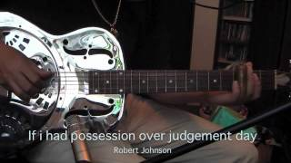 If i had possession over judgement day (Robert Johnson)