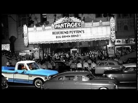 The Reverend Peyton's Big Damn Band -