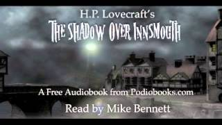 2/5: The Shadow Over Innsmouth by H.P. Lovecraft - Part Two