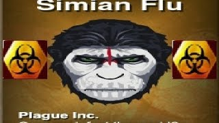 Simian flu MEGA BRUTAL Guide [5 STARS] - Plague Inc:Evolved