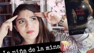 La niña de la mina + Opinión | AndreaM