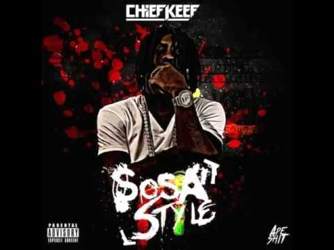 Chief Keef - Sosa Style (New Hip Hop Song 2014)